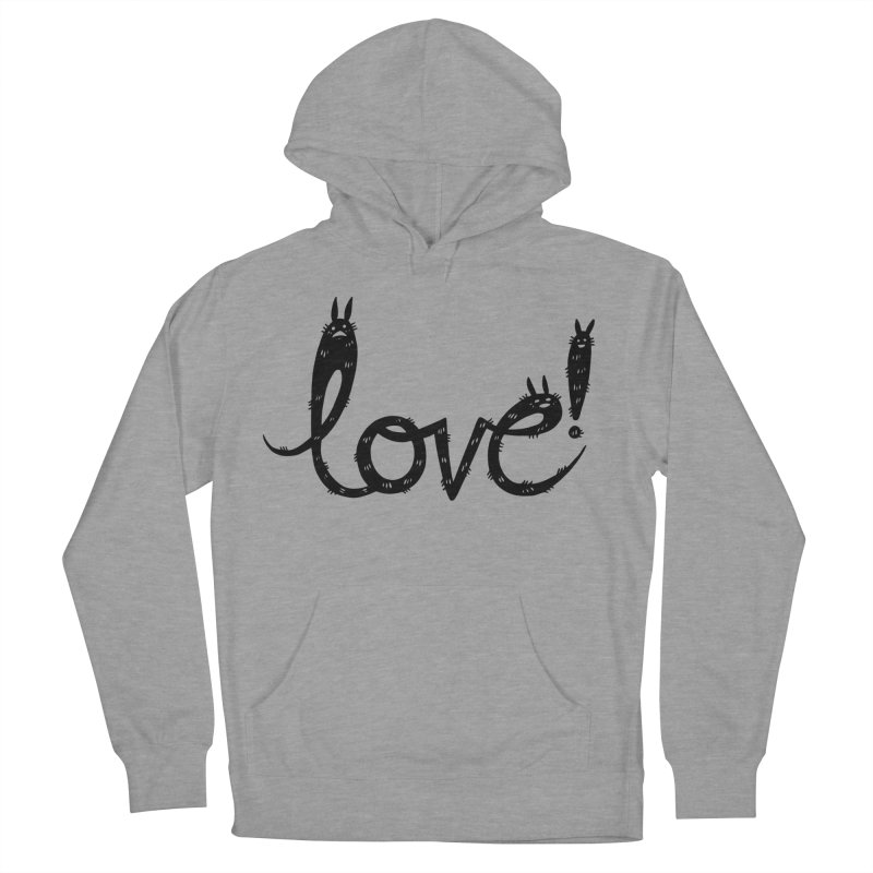 Love! Women's French Terry Pullover Hoody by Haypeep's Artist Shop