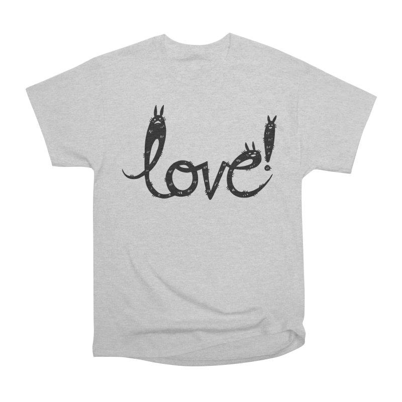 Love! Women's Heavyweight Unisex T-Shirt by Haypeep's Artist Shop