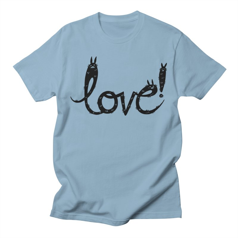 Love! Women's Regular Unisex T-Shirt by Haypeep's Artist Shop