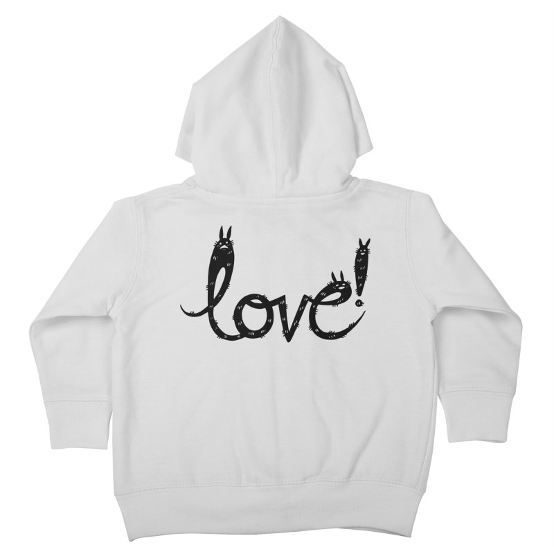 Love! Kids Toddler Zip-Up Hoody by Haypeep's Artist Shop
