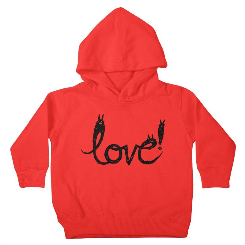 Love! Kids Toddler Pullover Hoody by Haypeep's Artist Shop