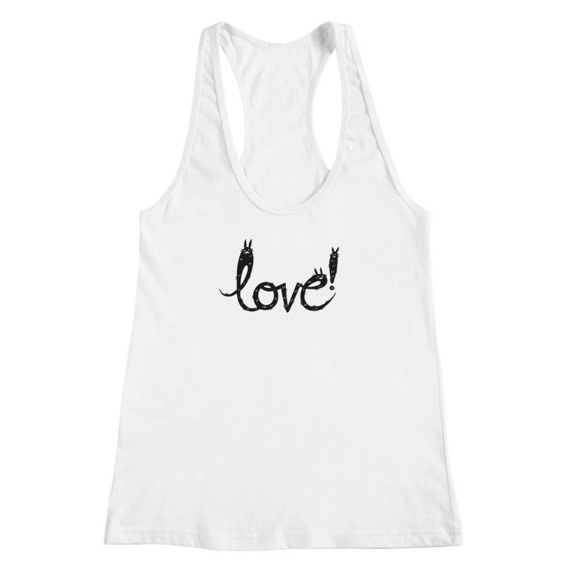 Love! Women's Racerback Tank by Haypeep's Artist Shop