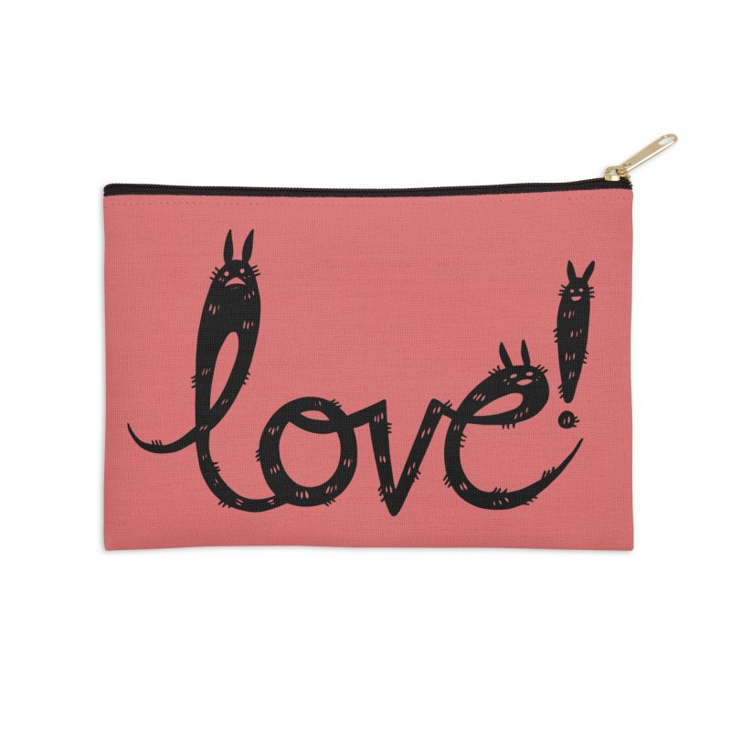 Love! Accessories Zip Pouch by Haypeep's Artist Shop