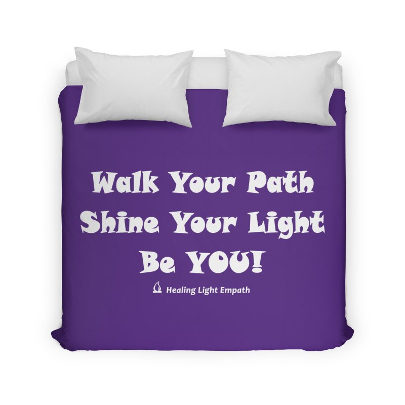 Walk Your Path Affirmation Home Duvet by Welcome to Healing Light Empath's Shop!