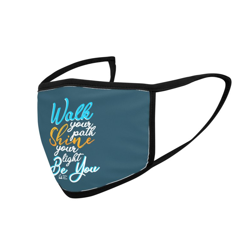 Walk Your Path Shine Your Light BE YOU graphic shirt T shirt Tee Shirt Sweatshirt Cute with Sayings Accessories Face Mask by Welcome to Healing Light Empath's Shop!
