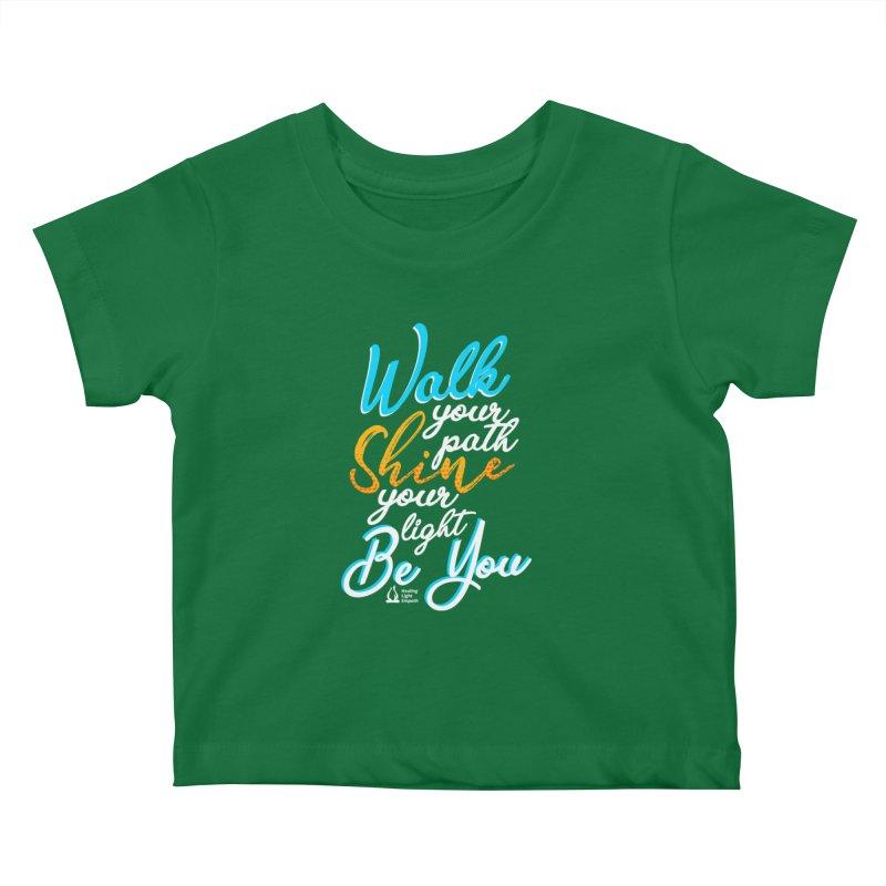 Walk Your Path Shine Your Light BE YOU graphic shirt T shirt Tee Shirt Sweatshirt Cute with Sayings Kids Baby T-Shirt by Welcome to Healing Light Empath's Shop!