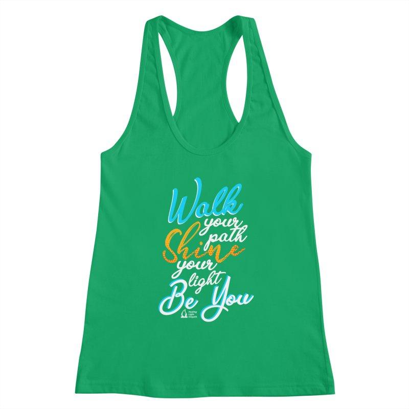 Walk Your Path Shine Your Light BE YOU graphic shirt T shirt Tee Shirt Sweatshirt Cute with Sayings Women's Tank by Welcome to Healing Light Empath's Shop!