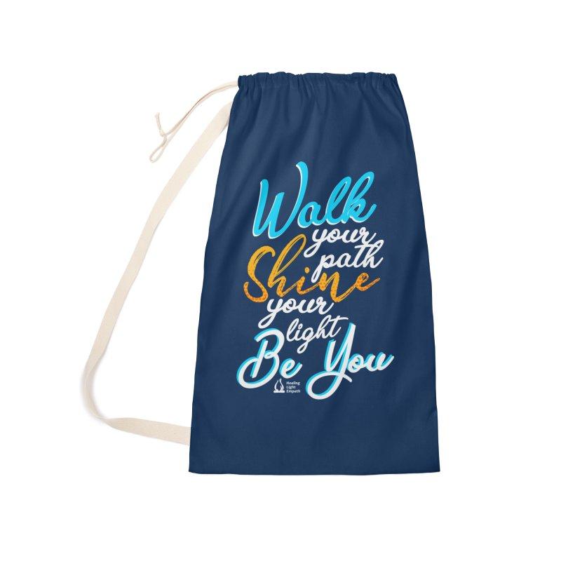Walk Your Path Shine Your Light BE YOU graphic shirt T shirt Tee Shirt Sweatshirt Cute with Sayings Accessories Bag by Welcome to Healing Light Empath's Shop!
