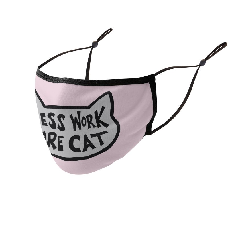 Less Work, More Cat Accessories Face Mask by Henry Noodle Shop
