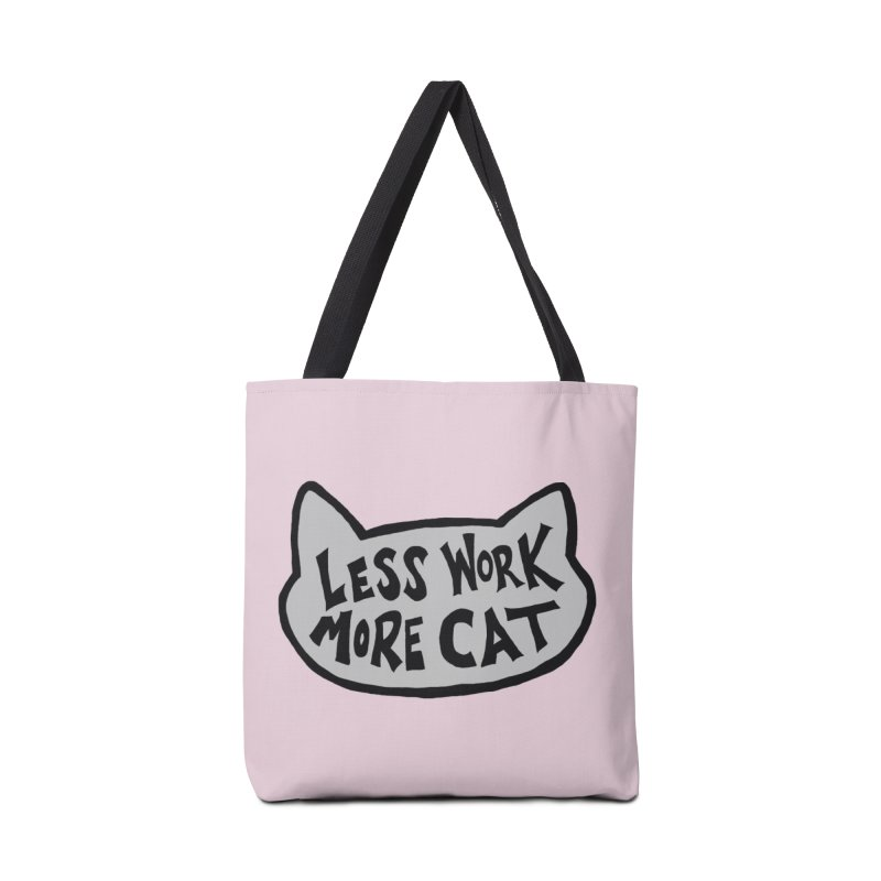 Less Work, More Cat Accessories Bag by Henry Noodle Shop