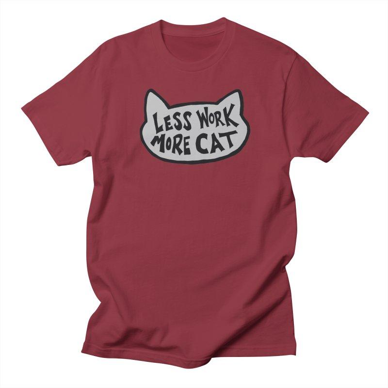 Less Work, More Cat Men's T-Shirt by Henry Noodle Shop