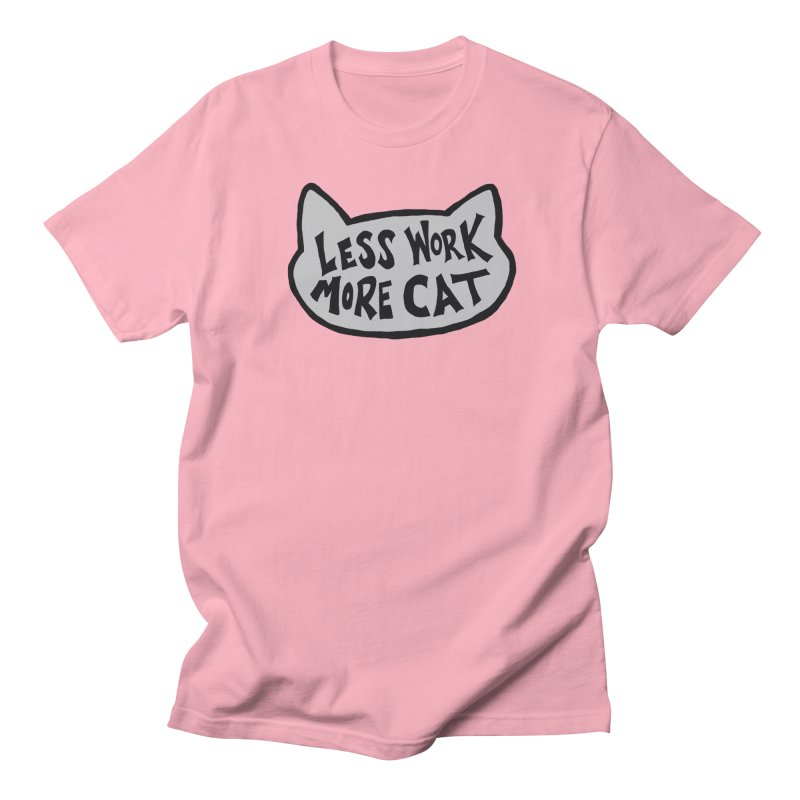 Less Work, More Cat Men's T-Shirt by Henry Noodle Shop