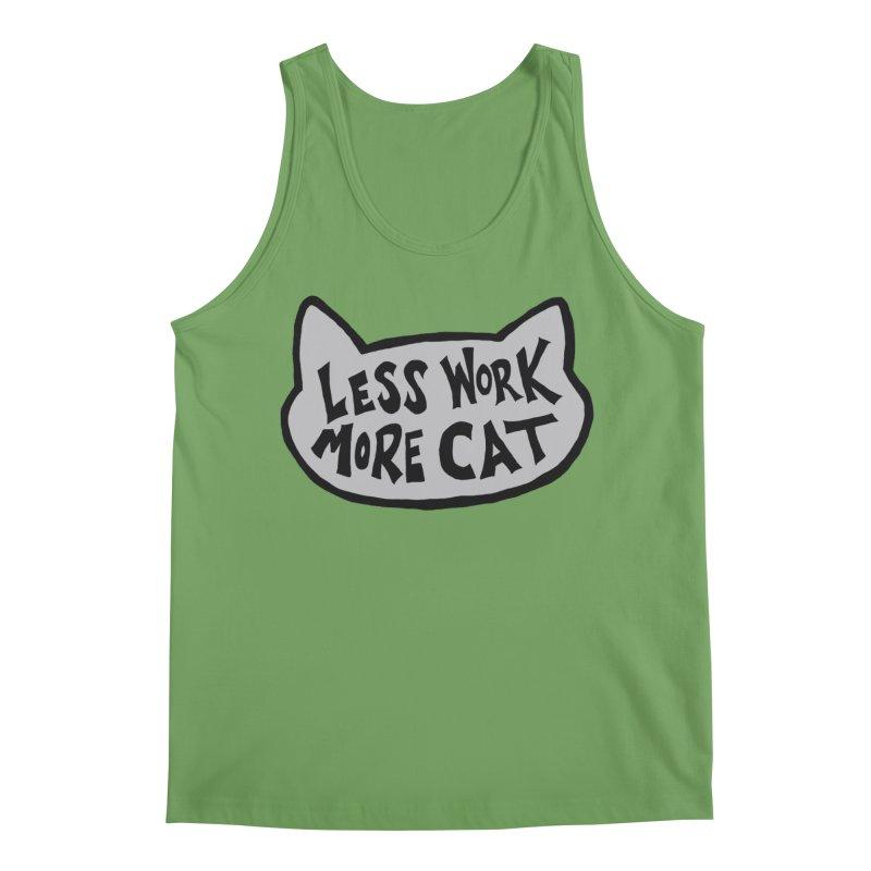 Less Work, More Cat Men's Tank by Henry Noodle Shop