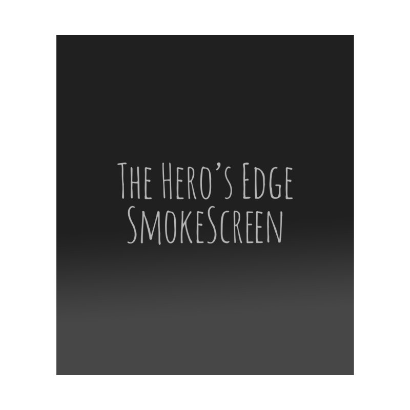 SmokeScreen - The Hero's Edge by The Hero's Edge