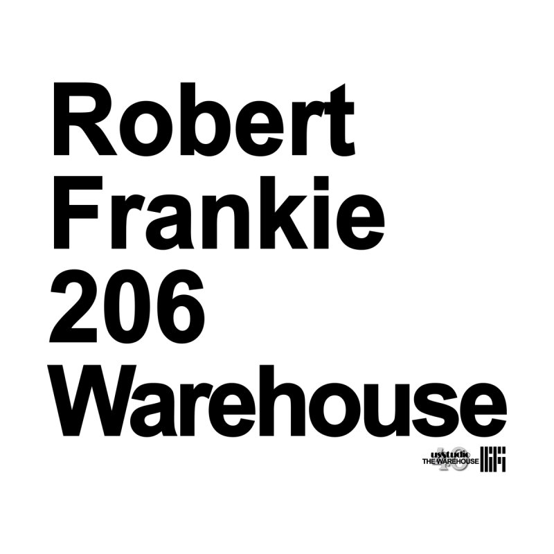 Robert Frankie 206 Warehouse (Black Design) Men's T-Shirt by HiFi Brand