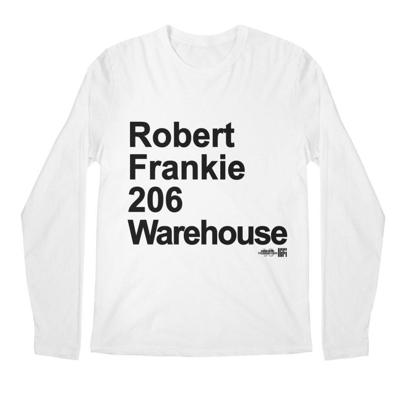Robert Frankie 206 Warehouse (Black Design) Men's Longsleeve T-Shirt by HiFi Brand