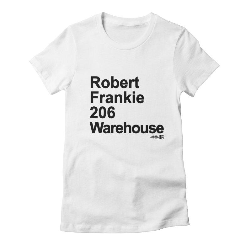 Robert Frankie 206 Warehouse (Black Design) Women's T-Shirt by HiFi Brand