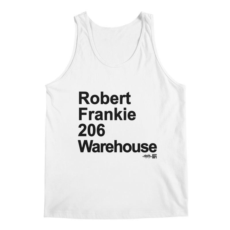 Robert Frankie 206 Warehouse (Black Design) Men's Tank by HiFi Brand
