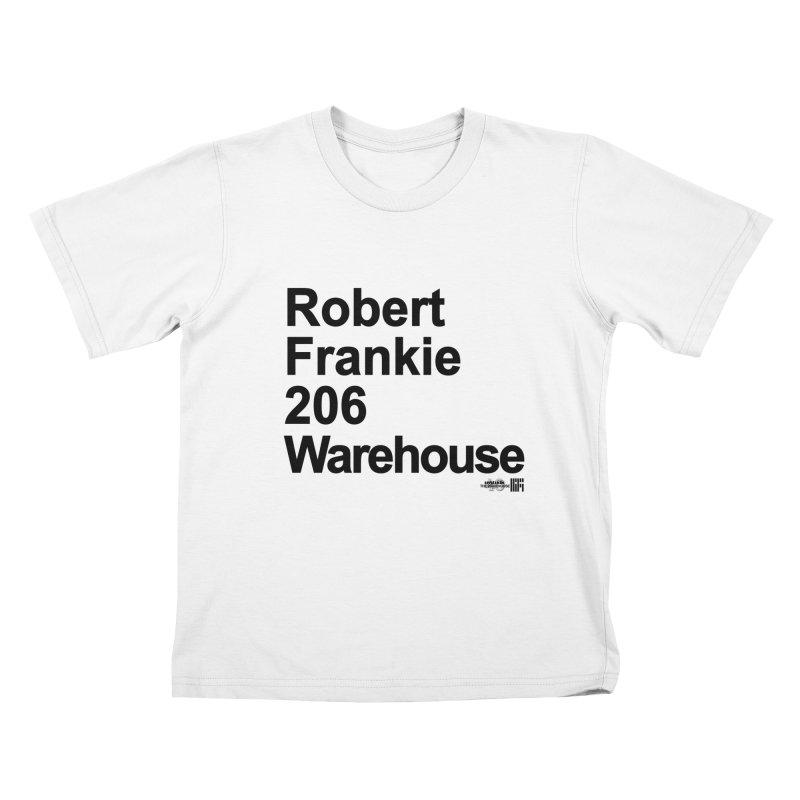 Robert Frankie 206 Warehouse (Black Design) Kids T-Shirt by HiFi Brand