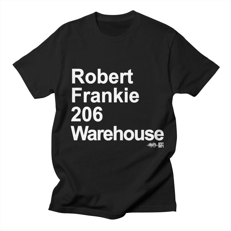 Robert Frankie 206 Warehouse (White Design) Men's T-Shirt by HiFi Brand
