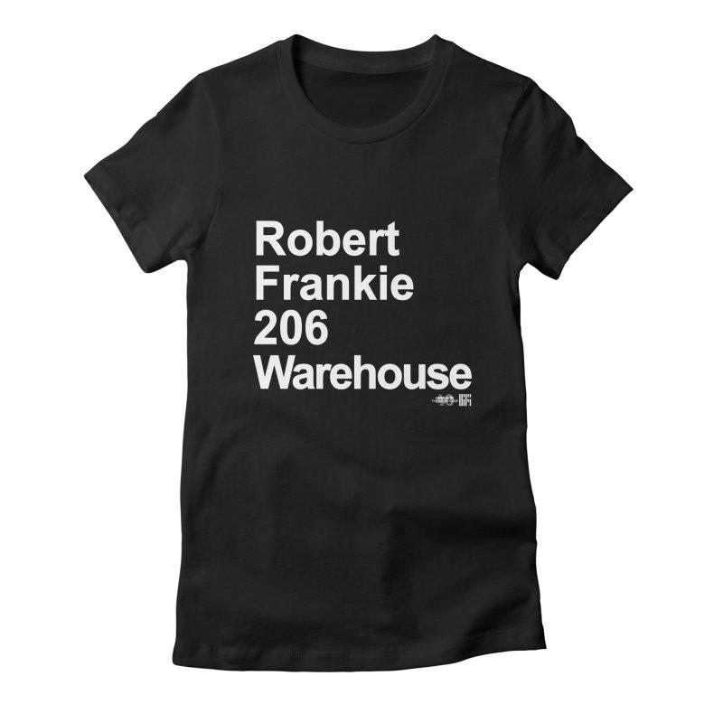 Robert Frankie 206 Warehouse (White Design) Women's T-Shirt by HiFi Brand