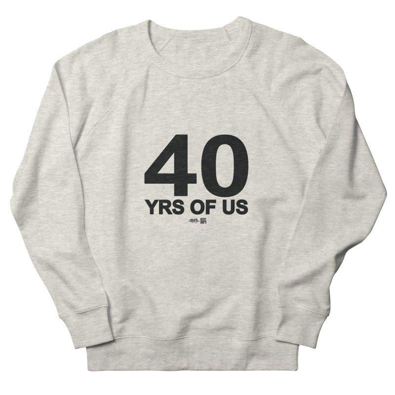 40 Yrs Of US Studio (Black Design) Men's Sweatshirt by HiFi Brand