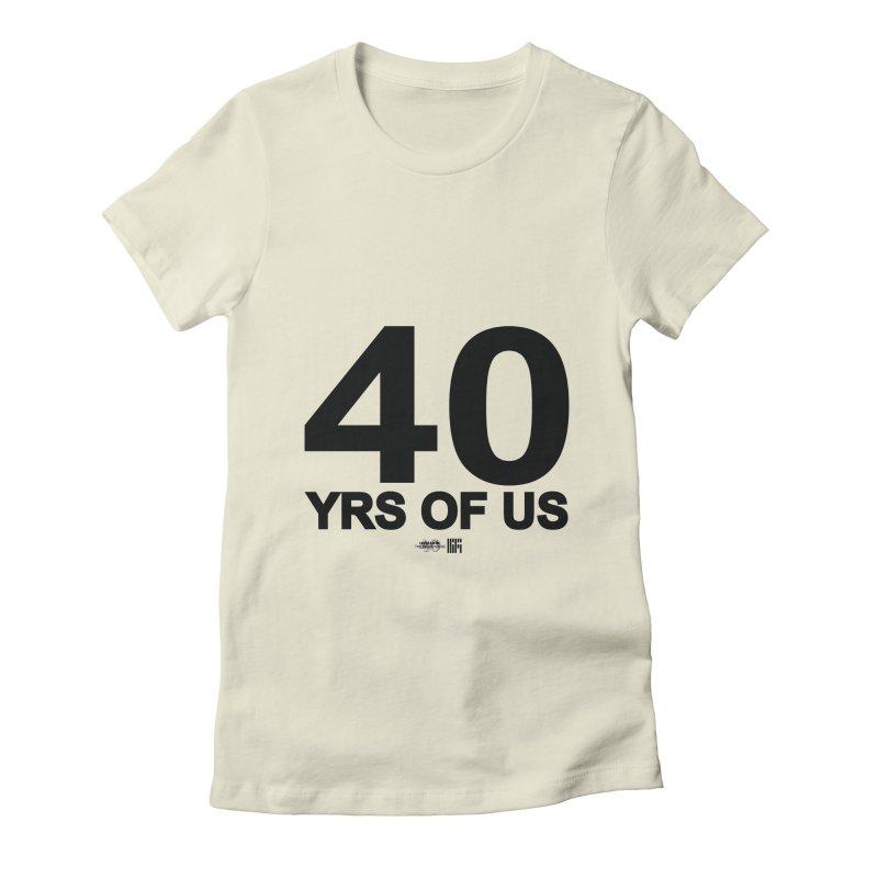 40 Yrs Of US Studio (Black Design) Women's T-Shirt by HiFi Brand
