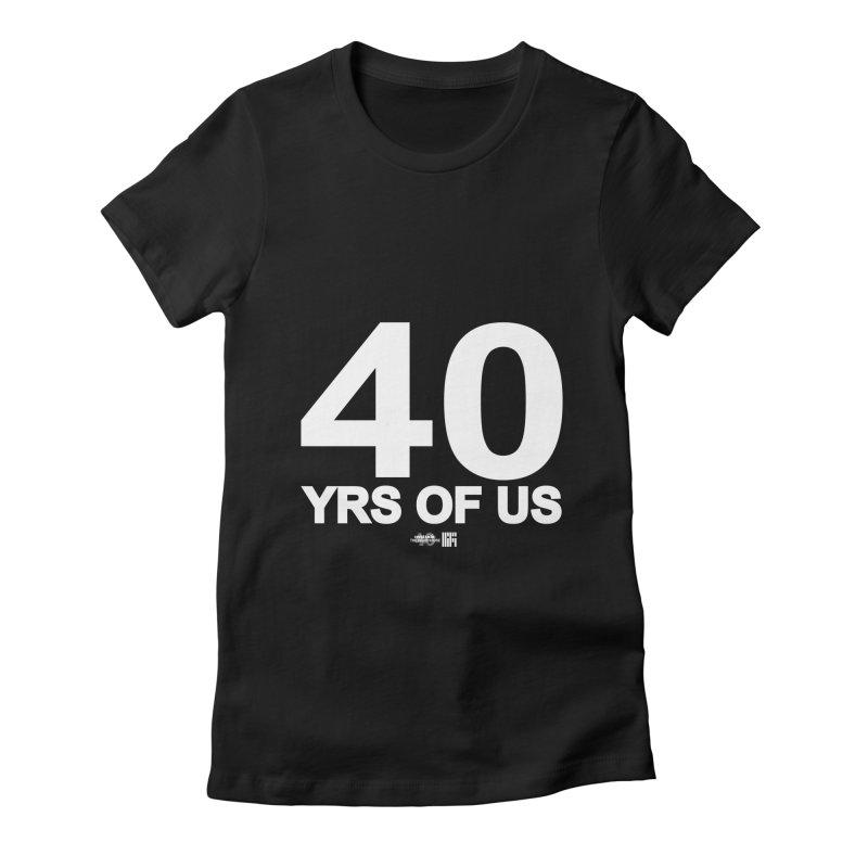 40 Yrs Of US Studio (White Design) Women's T-Shirt by HiFi Brand