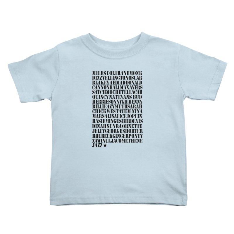 The Greats (Black Design)  Kids Toddler T-Shirt by HiFi Brand