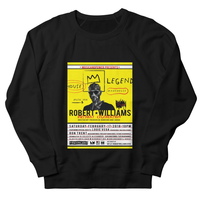 Robert Williams Birthday Celebration 2018 Men's French Terry Sweatshirt by HiFi Brand