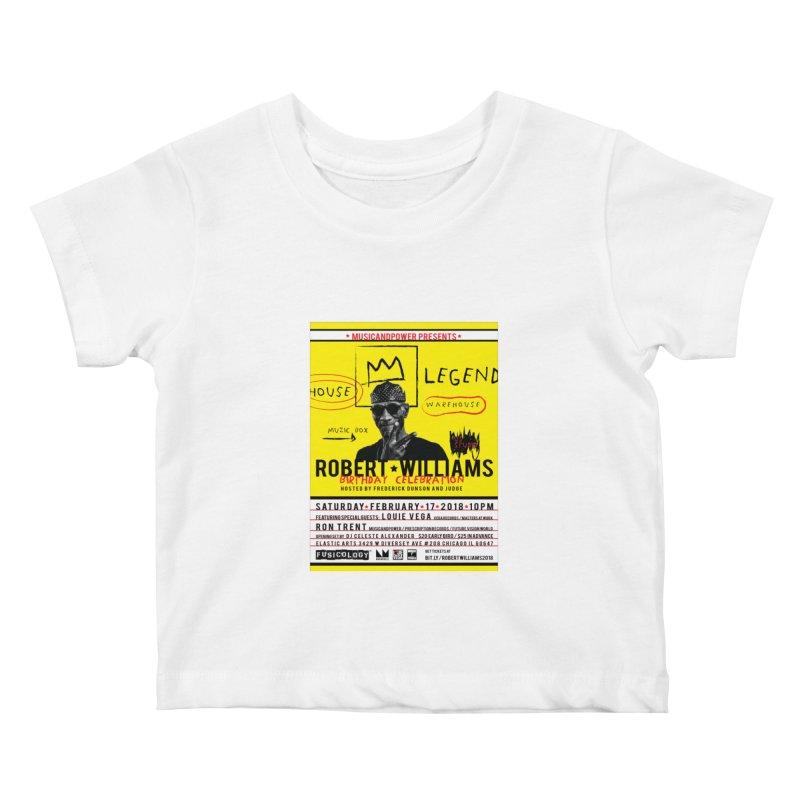 Robert Williams Birthday Celebration 2018 Kids Baby T-Shirt by HiFi Brand