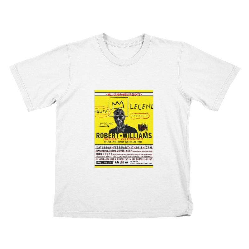 Robert Williams Birthday Celebration 2018 Kids T-Shirt by HiFi Brand