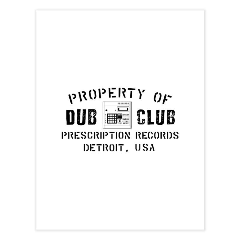 Prescription Records: Detroit Dub Club (Black)  Home Fine Art Print by HiFi Brand