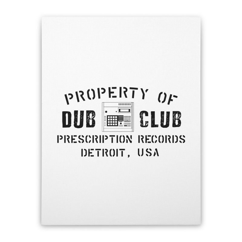 Prescription Records: Detroit Dub Club (Black)  Home Stretched Canvas by HiFi Brand