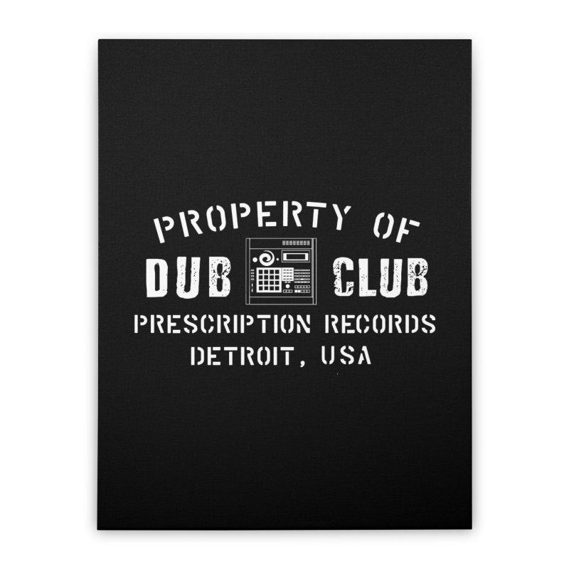 Prescription Records: Detroit Dub Club (White)  Home Stretched Canvas by HiFi Brand