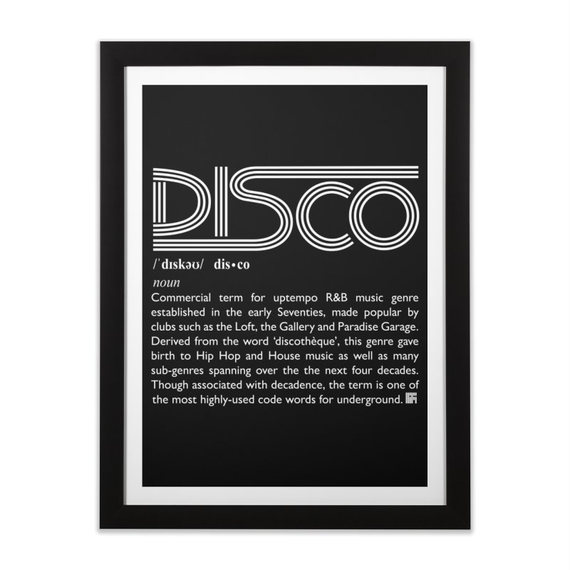 Definitions: Disco (White)  Home Framed Fine Art Print by HiFi Brand