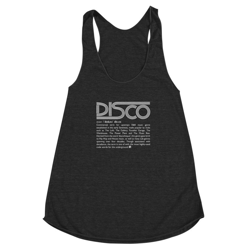 Definitions: Disco (White)  in Women's Racerback Triblend Tank Heather Onyx by HiFiBrand's Artist Shop