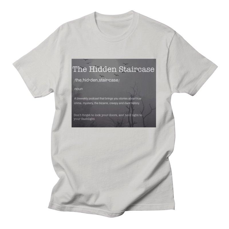 Hidden Staircase Definition Men's T-Shirt by The Hidden Staircase's Artist Shop