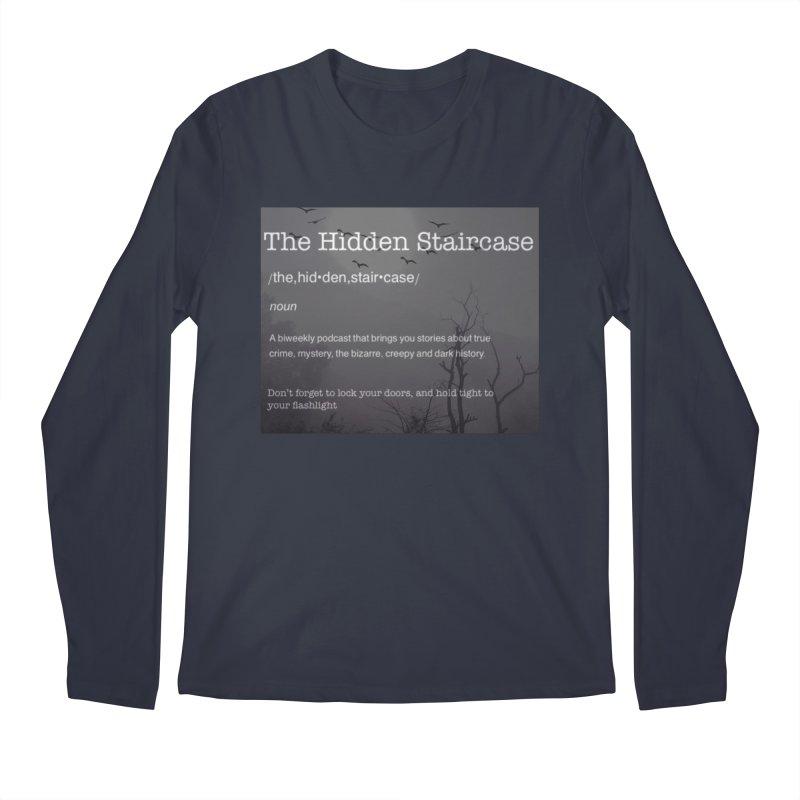 Hidden Staircase Definition Men's Longsleeve T-Shirt by The Hidden Staircase's Artist Shop