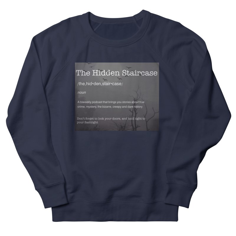 Hidden Staircase Definition Men's French Terry Sweatshirt by The Hidden Staircase's Artist Shop