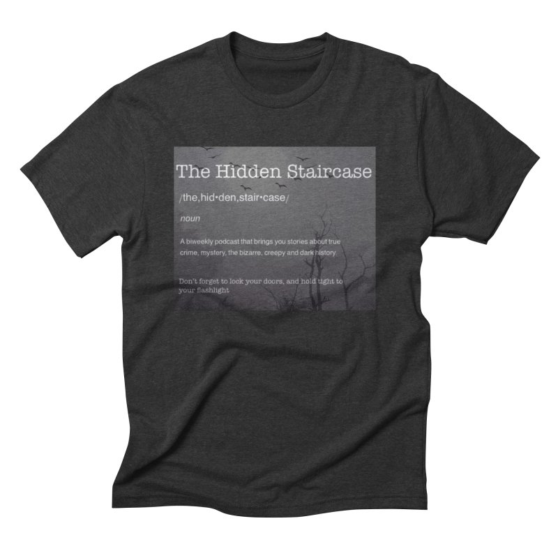 Hidden Staircase Definition Men's Triblend T-Shirt by The Hidden Staircase's Artist Shop