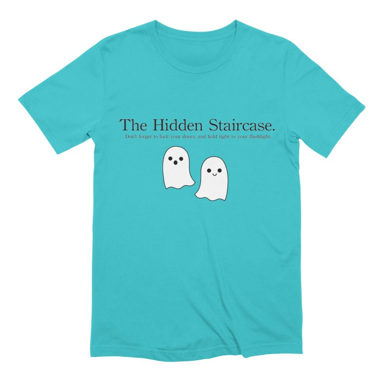 Hidden Staircase Tagline With Ghosts Men's Extra Soft T-Shirt by The Hidden Staircase's Artist Shop