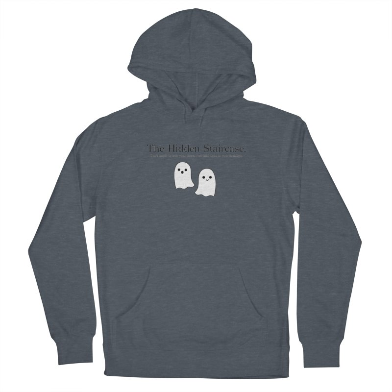 Hidden Staircase Tagline With Ghosts Men's Pullover Hoody by The Hidden Staircase's Artist Shop