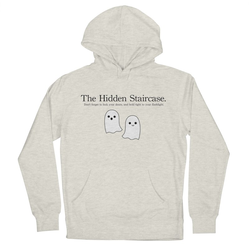 Hidden Staircase Tagline With Ghosts Men's French Terry Pullover Hoody by The Hidden Staircase's Artist Shop