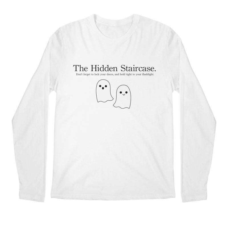 Hidden Staircase Tagline With Ghosts Men's Regular Longsleeve T-Shirt by The Hidden Staircase's Artist Shop