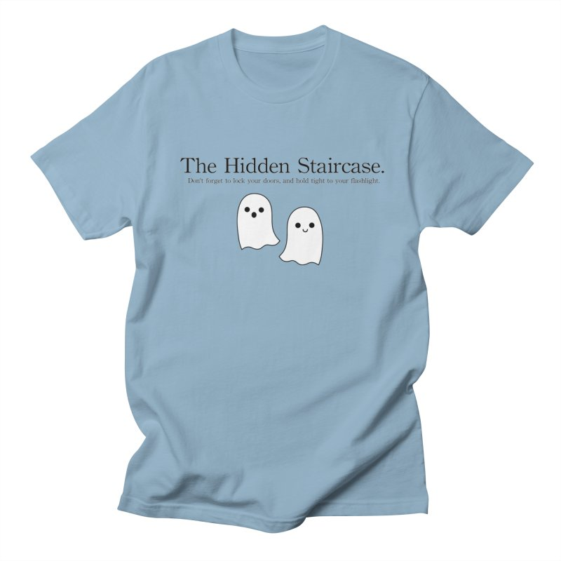 Hidden Staircase Tagline With Ghosts Men's Regular T-Shirt by The Hidden Staircase's Artist Shop