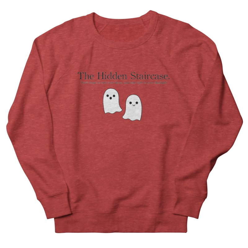 Hidden Staircase Tagline With Ghosts Men's French Terry Sweatshirt by The Hidden Staircase's Artist Shop