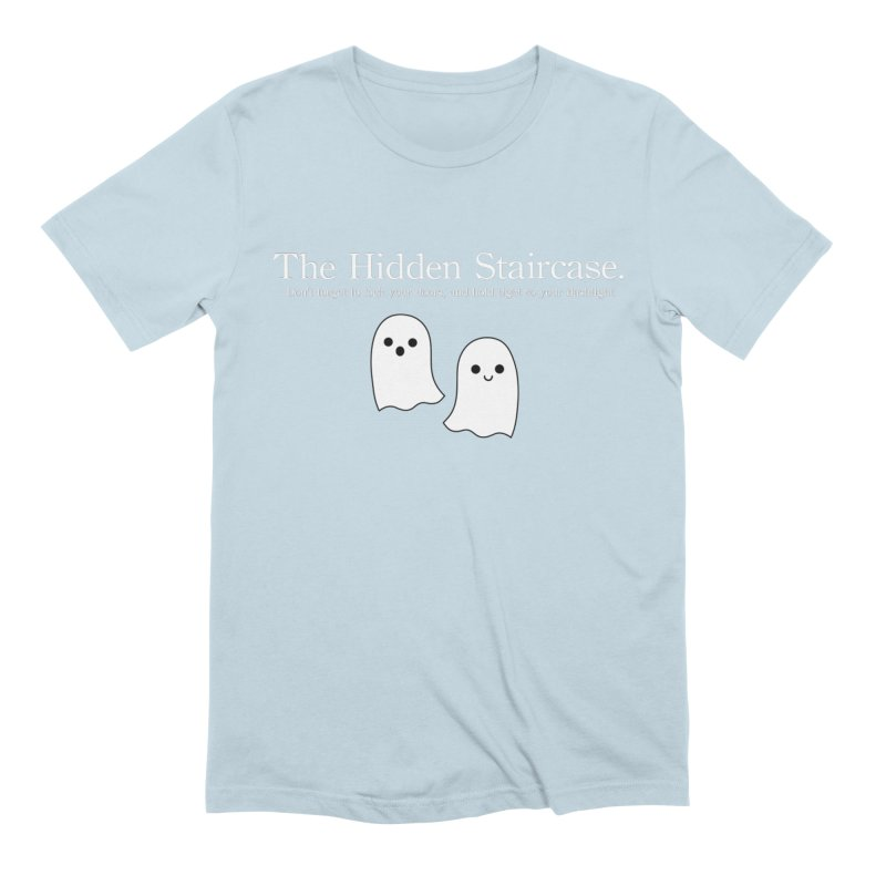Hidden Staircase Tagline with Ghosts White lettering Men's Extra Soft T-Shirt by The Hidden Staircase's Artist Shop