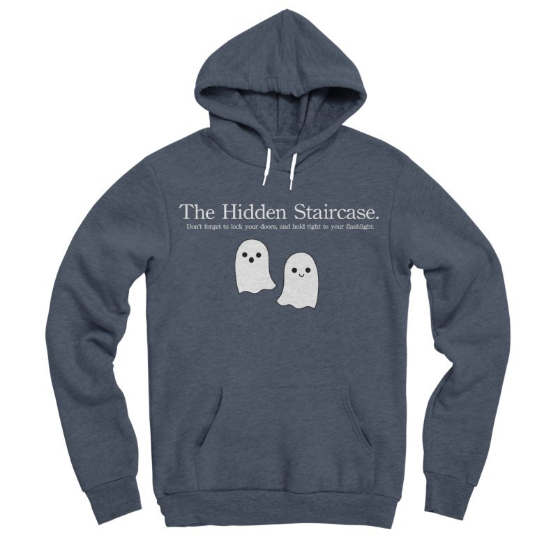 Hidden Staircase Tagline with Ghosts White lettering Men's Sponge Fleece Pullover Hoody by The Hidden Staircase's Artist Shop