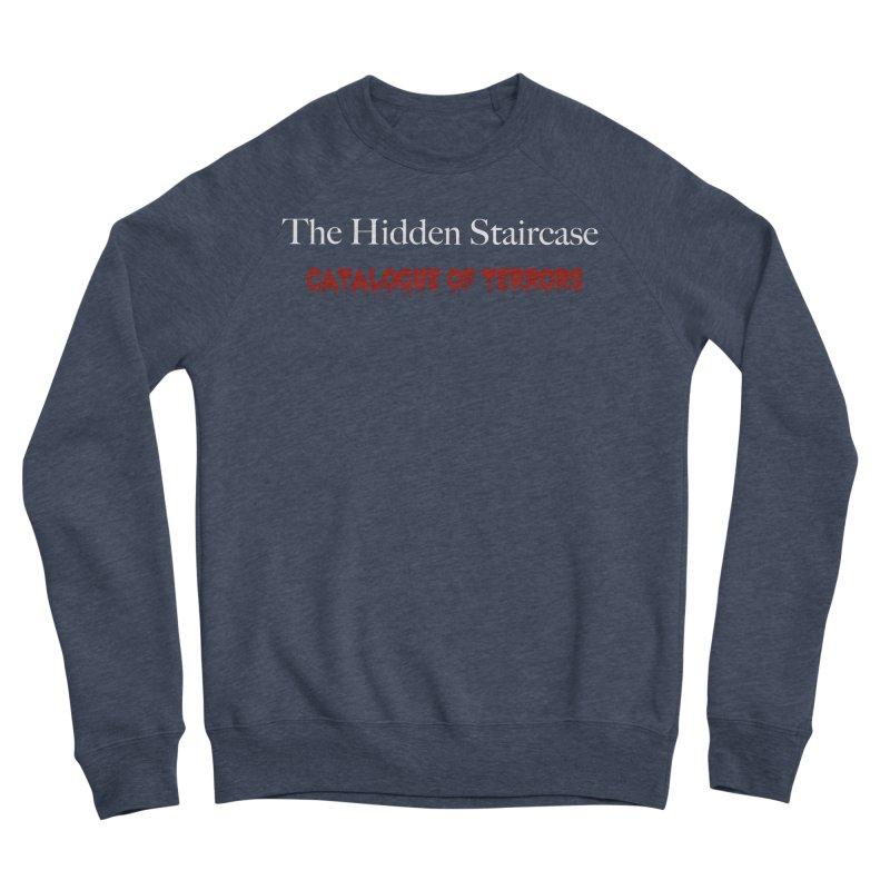 Catalogue of terrors Men's Sponge Fleece Sweatshirt by The Hidden Staircase's Artist Shop